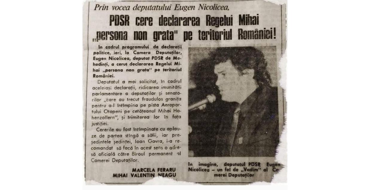 """Eugen NicoLichea în 1994 cerând declararea Regelui Mihai """"persona non grata"""""""