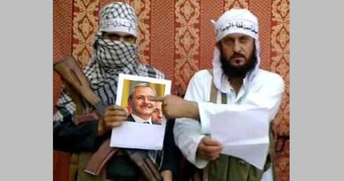 """Al-Qaeda amenință: """"Toți cei care ne-au asociat cu mizeria aia umană de Dragnea vor plăti!"""""""
